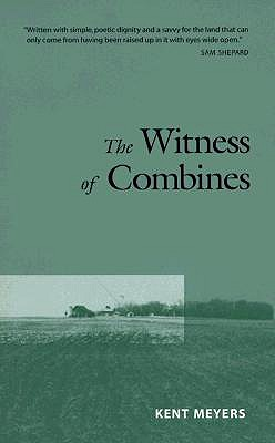 The Witness of Combines By Meyers, Kent